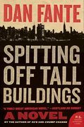 Spitting Off Tall Buildings: A Novel