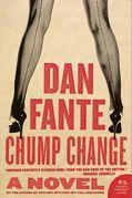 Chump Change: A Novel