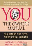 Sex Marks the Spot: Your Sexual Organs