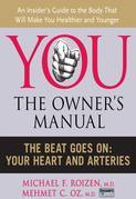 The Beat Goes On: Your Heart and Arteries