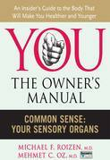 Common Sense: Your Sensory Organs