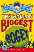 Danny Baker Record Breaker (1): The World's Biggest Bogey