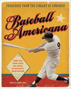 Baseball Americana: Treasures from the Library of Congress