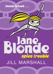 Jane Blonde 2: Spies Trouble