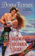 Donna Fletcher - The Highlander's Forbidden Bride