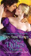 Tracy Anne Warren - At the Duke's Pleasure