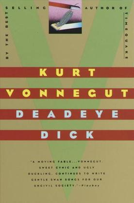 Deadeye Dick: A Novel