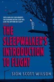 The Sleepwalker's Introduction to Flight