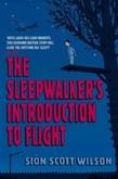 The Sleepwalker's Introduction to Flight