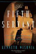 The Fifth Servant: A Novel