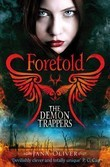 The Demon Trappers 4: Foretold