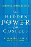 The Hidden Power of the Gospels