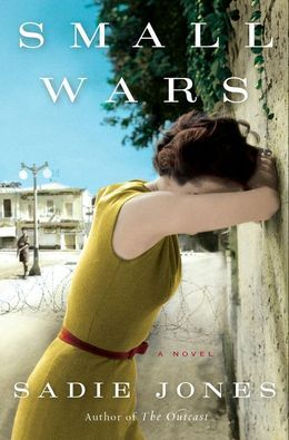 Small Wars: A Novel