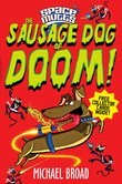 Spacemutts: The Sausage Dog of Doom!