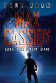 Max Cassidy: Escape from Shadow Island