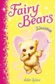 Fairy Bears 3: Blossom