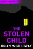 The Stolen Child (Short Reads)
