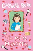 The Mum Mystery