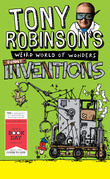 Tony Robinson's Weird World of Wonders: Inventions