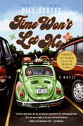 Time Won't Let Me: A Novel