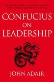 Confucius on Leadership