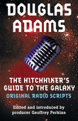 The Hitchhiker's Guide to the Galaxy Original Radio Scripts