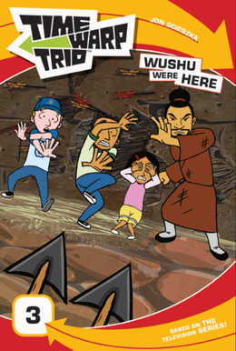 Time Warp Trio: Wushu Were Here
