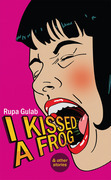 I Kissed A Frog