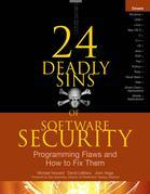 24 Deadly Sins of Software Security: Programming Flaws and How to Fix Them
