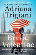 Brava, Valentine: A Novel