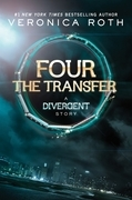 Veronica Roth - The Transfer: A Divergent Story
