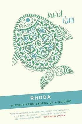 Rhoda: A Short Story from Legend of a Suicide