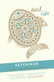Ketchikan: A Short Story from Legend of a Suicide