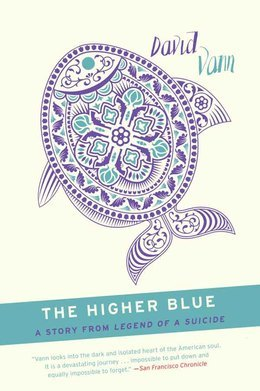 The Higher Blue: A Short Story from Legend of a Suicide