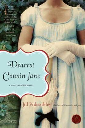 Dearest Cousin Jane: A Jane Austen Novel