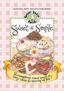 Sweet & Simple Cookbook: Scrumptious sweet treats & easy ideas for stirring up fun!