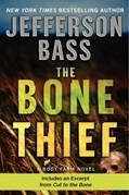 The Bone Thief: A Body Farm Novel