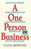 One Person Business: How To Start A Small Business