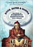 Bogs, Baths and Basins: The Story of Domestic Sanitation