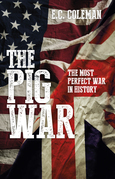 The Pig War: The Most Perfect War in History