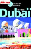 Dubaï 2013 Petit Futé (avec cartes, photos + avis des lecteurs)