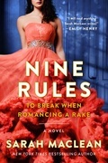 Sarah MacLean - Nine Rules to Break When Romancing a Rake