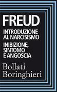 Introduzione al narcisismo e Inibizione sintomo e angoscia