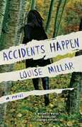 Accidents Happen: A Novel