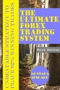 The Ultimate Forex Trading System-Unbeatable Strategy to Place 92% Winning Trades (Second Edition)