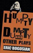 Humpty Dumpty and Other Plays