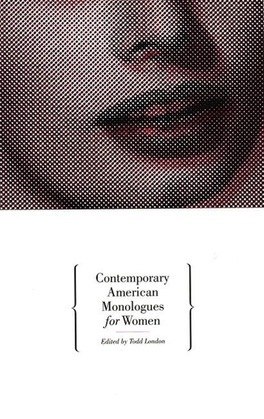 Contemporary American Monologues for Women