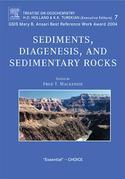 Sediments, Diagenesis, and Sedimentary Rocks: Treatise on Geochemistry, Second Edition, Volume 7