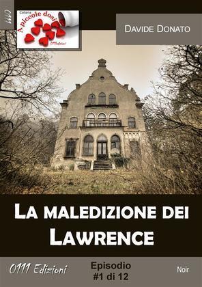La maledizione dei Lawrence #1