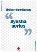 Rider Haggard Collection - Ayesha Series